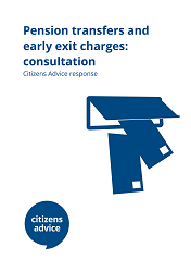 Cover for Pension transfers and early exit charges: consultation response