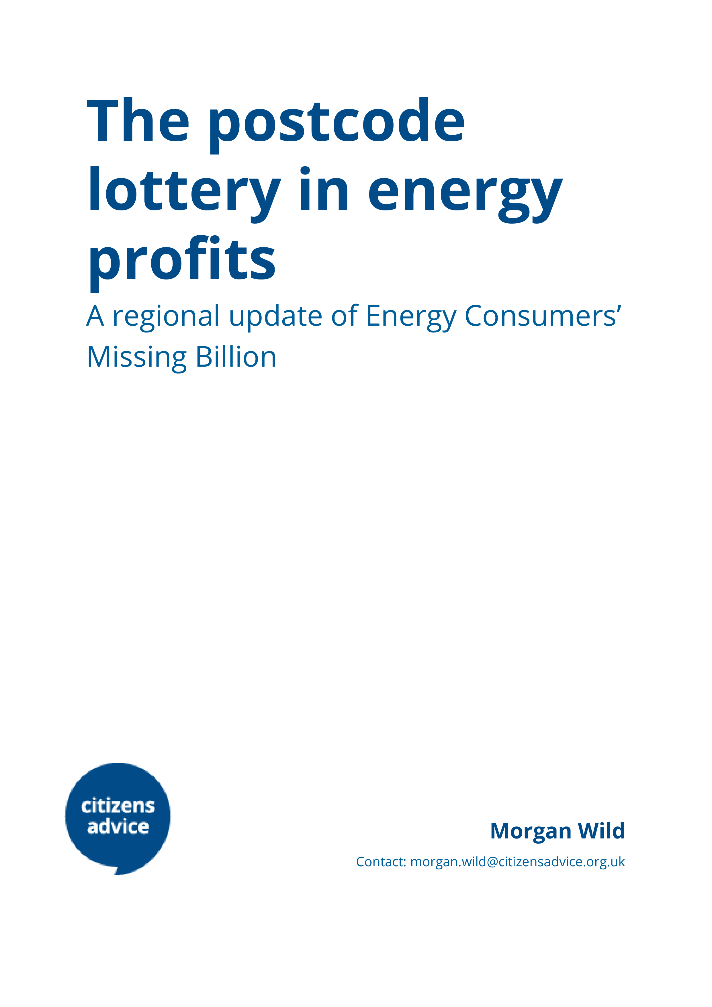The postcode lottery in energy profits -  a regional update of Energy Consumers' Missing Billions