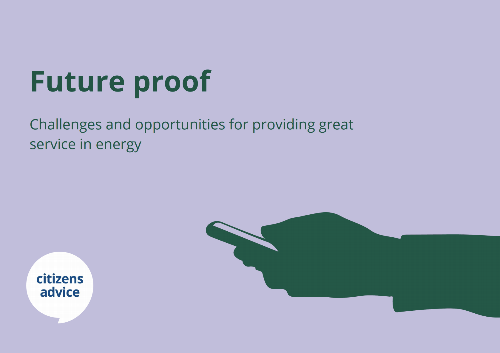 Future Proof: Challenges and opportunities in providing great service in energy report