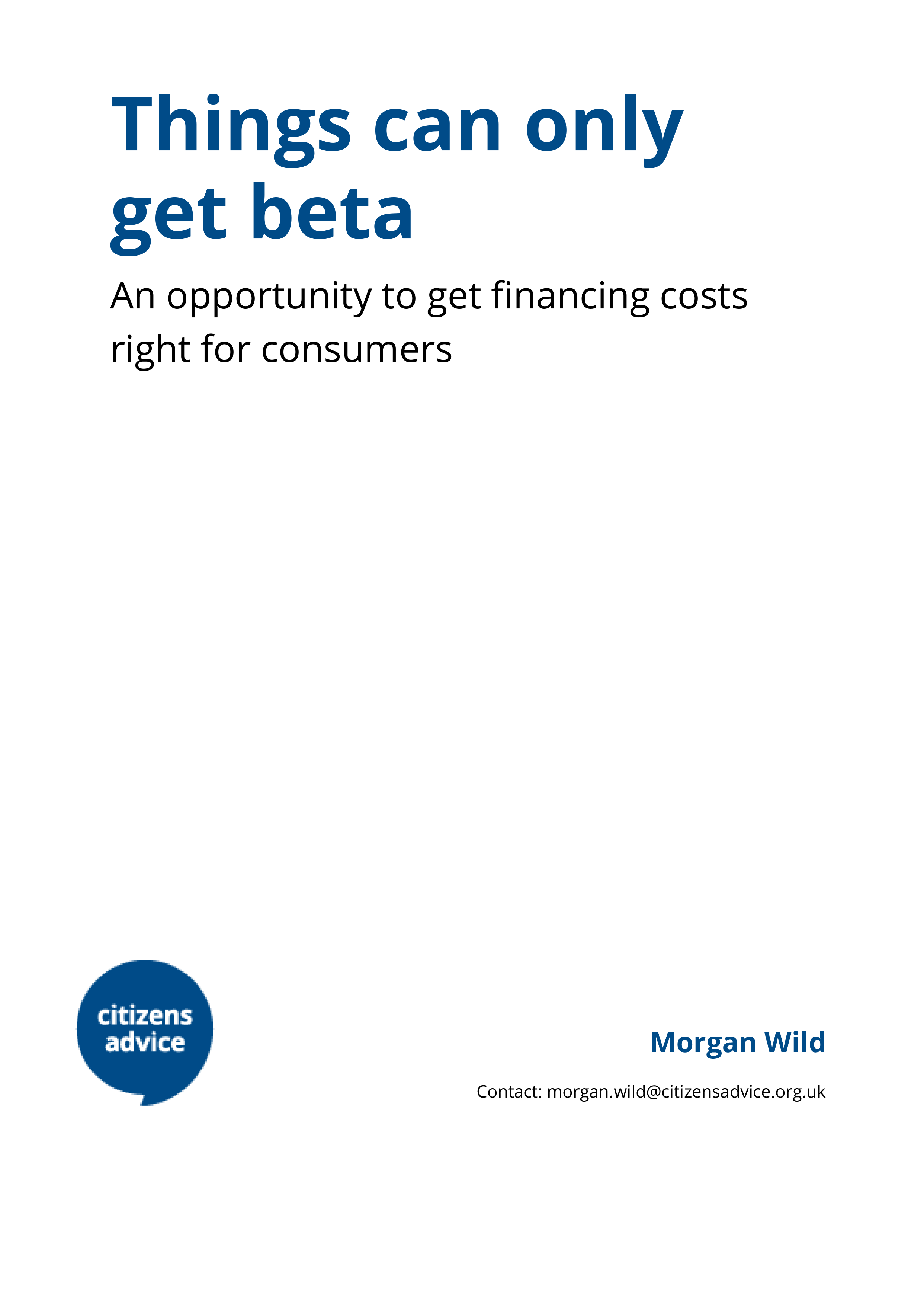 Things can only get beta: An opportunity to get financing costs right for consumers