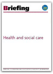 Health and social care briefings cover
